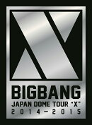 "BIGBANG JAPAN DOME TOUR 2014〜2015 ""X""-DELUXE EDITION-【初回生産限定】【DVD(3枚組)+LIVE CD(2枚組)+PHOTO BO…"