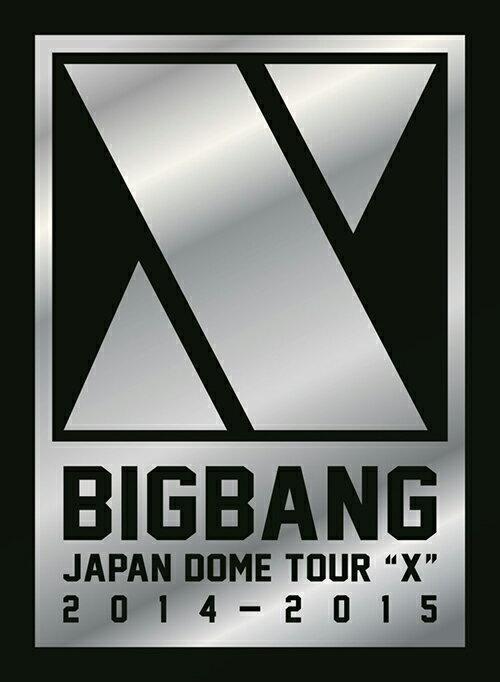 "BIGBANG JAPAN DOME TOUR 2014〜2015 ""X""-DELUXE EDITION-【初回生産限定】【DVD(3枚組)+LIVE CD(2枚組)+PHOTO BOOK】 [ BIGBANG ]"