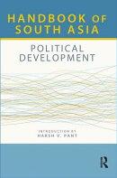 Handbook of South Asia: Political Development