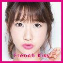 【生写真なし】French Kiss (初回限定盤 TYPE-A CD+DVD)