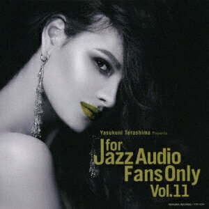 FOR JAZZ AUDIO FANS ONLY VOL.11 [ (V.A.) ]