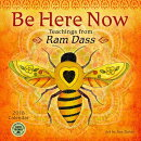 Be Here Now 2018 Wall Calendar: Teachings from RAM Dass