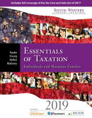 South-Western Federal Taxation 2019: Essentials of Taxation: Individuals and Business Entities (with