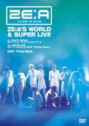 ZE:A'S WORLD & SUPER LIVE
