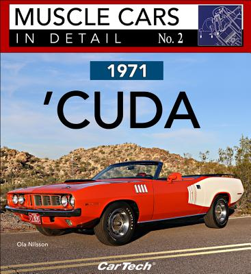 1971 Plymouth 'cuda: Muscle Cars in Detail No. 2 1971 PLYMOUTH CUDA MUSCLE CARS [ Ola Nilsson ]