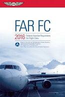 Far-FC 2016 Ebundle: Federal Aviation Regulations for Flight Crew