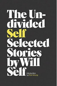 The_Undivided_Self:_Selected_S