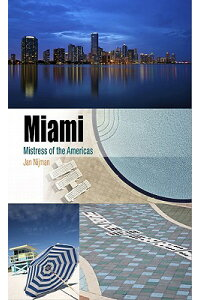 Miami:_Mistress_of_the_America