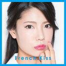 【生写真なし】French Kiss (初回限定盤 TYPE-C CD+DVD)