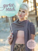 Garter Stitch Revival: 20 Creative Knitting Patterns Featuring the Simplest Stitch