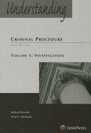 Understanding Criminal Procedure, Vol 1: Investigation