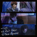 We Don't Need To Talk Anymore (初回限定盤A CD+DVD)