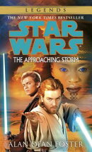 The Approaching Storm: Star Wars Legends