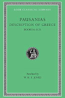 Description of Greece, Volume III: Books 6-8.21 (Elis 2, Achaia, Arcadia)