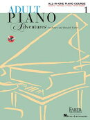 Adult Piano Adventures All-In-One Lesson Book 1: A Comprehensive Piano Course