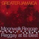 【輸入盤】Greater Jamaica Moonwalk Reggae / Raggay At Its