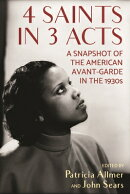 4 Saints PB: A Snapshot of the American Avant-Garde in the 1930s