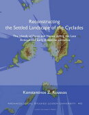 Reconstructing the Settled Landscape of the Cyclades: The Islands of Paros and Naxos During the Late