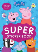 Super Sticker Book [With Over 1000 Stickers and 8 Posters]