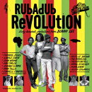 Rubadub Revolution Eary dancehall productions from BUNNY LEE