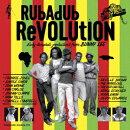 【予約】Rubadub Revolution Eary dancehall productions from BUNNY LEE
