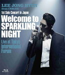 1st Solo Concert in Japan 〜Welcome to SPARKLING NIGHT〜 Live at Tokyo International Forum【Blu-ray】