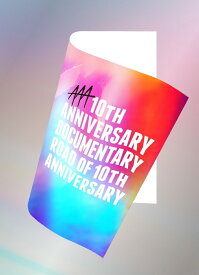 AAA 10th ANNIVERSARY Documentary 〜Road of 10th ANNIVERSARY〜【Blu-ray Disc2枚組+スマプラ】 [ AAA ]