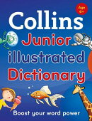 Collins Junior Illustrated Dictionary (Second Edition)