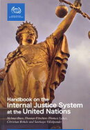 A Handbook on the Administration of Internal Justice in the United Nations