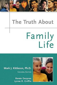 The_Truth_about_Family_Life