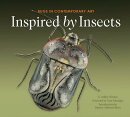 Inspired by Insects: Bugs in Contemporary Art