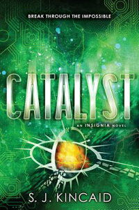 Catalyst[S.J.Kincaid]