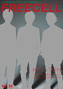 FREECELL vol.24 KAT-TUN再始動! 表紙巻頭特写&インタビュー12ぺージ/阿部顕嵐『空飛ぶタイヤ』最速特写&イ…