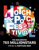 THE IDOLM@STER 765 MILLIONSTARS HOTCHPOTCH FESTIV@L!! LIVE Blu-ray GOTTANI-BOX(完全生産限定盤)【Blu-ray】