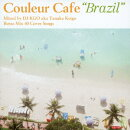 "Couleur Cafe ""Brazil"" Mixed by DJ KGO aka Tanaka Keigo Bossa Mix 40 Cover Songs"