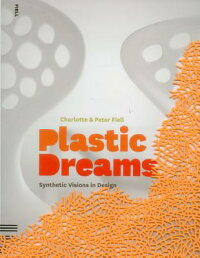 Plastic_Dreams:_Synthetic_Visi