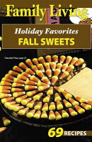Family Living: Holiday Favorites Fall Sweets