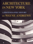 Architecture in New York: A Photographic History