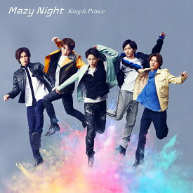 Mazy Night (初回限定盤B CD+DVD) [ King & Prince ]