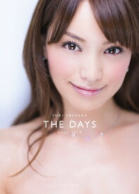 YURI EBIHARA 2002-2019 THE DAYS [ 蛯原 友里 ]