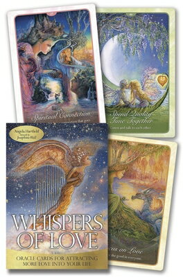 Whispers of Love Oracle: Oracle Cards for Attracting More Love Into Your Life WHISPERS OF LOVE ORACLE [ Angela Hartfield ]