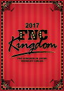 2017 FNC KINGDOM IN JAPAN -MIDNIGHT CIRCUS-(完全生産限定盤) [ (V.A.) ]