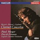 UHQCD DENON Classics BEST モーツァルト:クラリネット協奏曲 ブゾーニ:クラリネット小協奏曲 コープランド:クラリ…