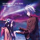 「ノーゲーム・ノーライフ ゼロ」 オリジナルサウンドトラック