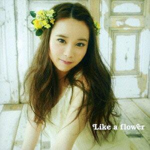 Like a flower(ワンコイン盤) [ 塩ノ谷早耶香 ]