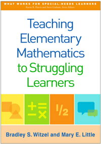 TeachingElementaryMathematicstoStrugglingLearners[BradleyS.Witzel]
