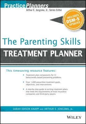 The Parenting Skills Treatment Planner, with Dsm-5 Updates PARENTING SKILLS TREATMENT PLA (PracticePlanners) [ Arthur E. Jongsma ]