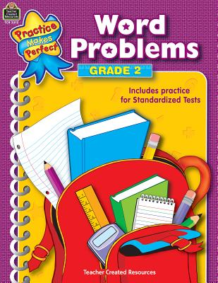 Word Problems Grade 2 PRAC MAKES PERFECT WORD PROBLE (Practice Makes Perfect (Teacher Created Materials)) [ Teacher Created Resources ]
