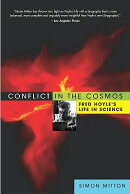 Conflict in the Cosmos: Fred Hoyle's Life in Science[洋書]