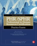 Phr/Sphr Professional in Human Resources Certification Practice Exams, Second Edition
